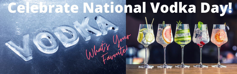National Vodka Day