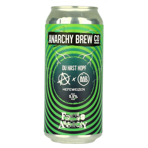 Anarchy/Bad Seed Du Hast Hopf Can