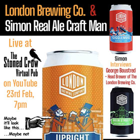 London Brewing Company Live on YouTube Real Ale Craft Man
